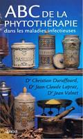 Couverture du livre : ABC de la phythhérapie dans les maladies infectieuses (Jean-Claude Lapraz et al.)
